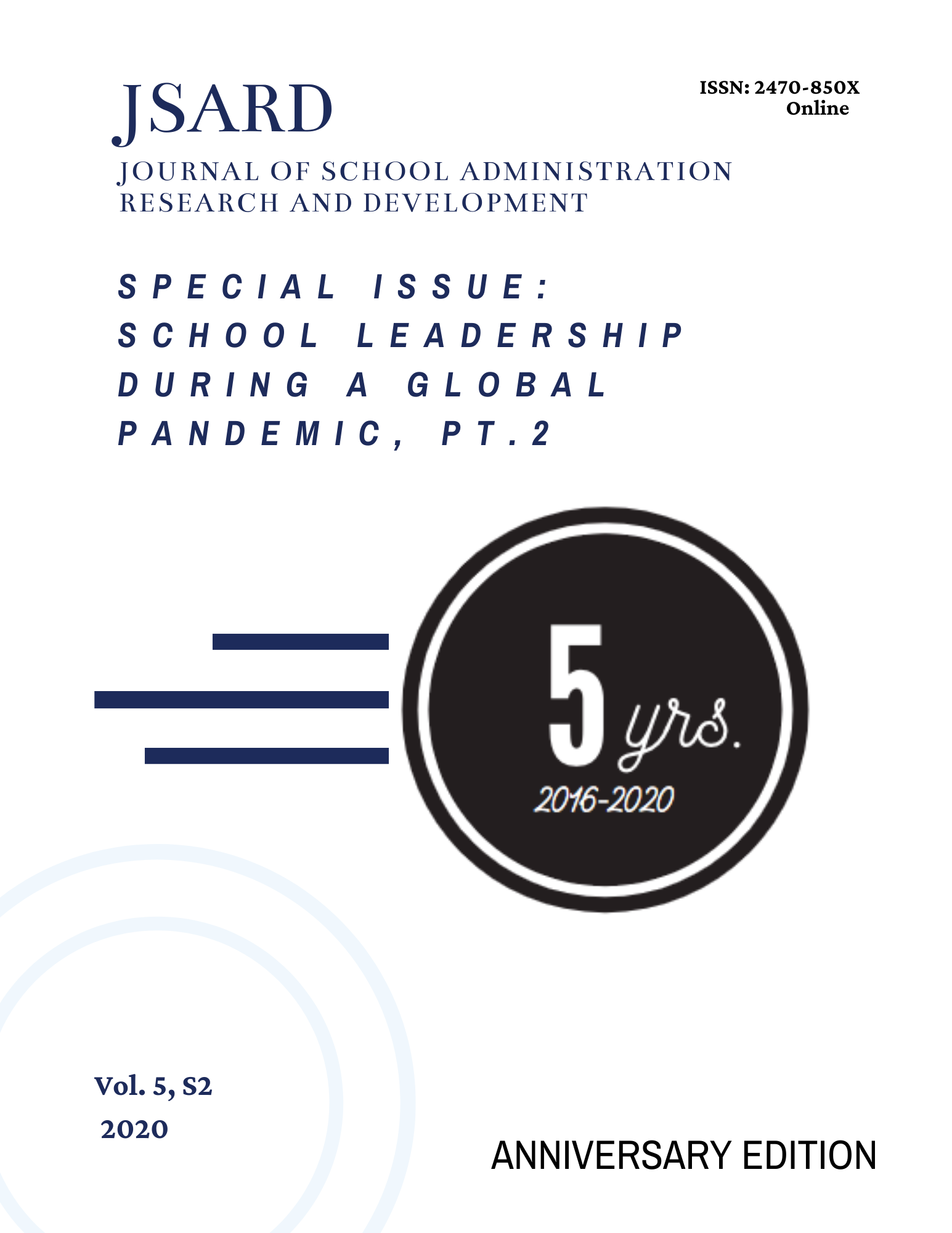 View Vol. 5 No. S2 (2020): 5th Anniversary Special Issue: School Leadership During a Global Pandemic, pt. 2