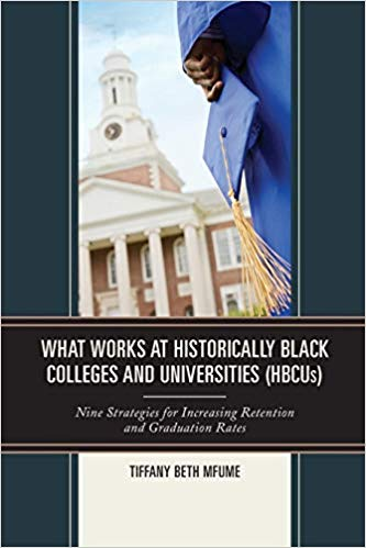 What Works at Historically Black Colleges and Universities book cover
