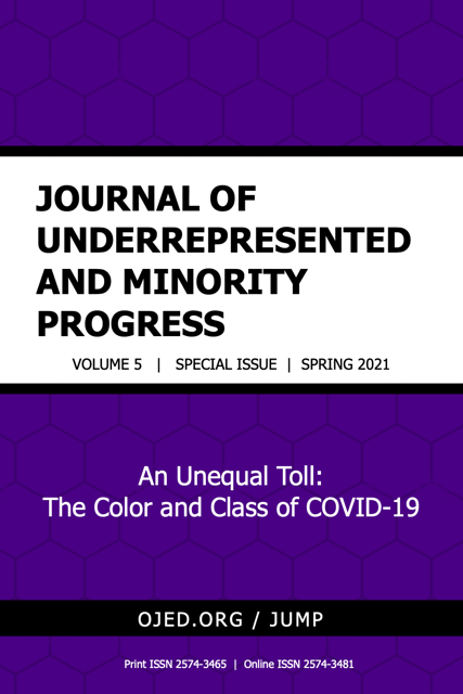 View Vol. 5 No. SI (2021): Journal of Underrepresented and Minority Progress